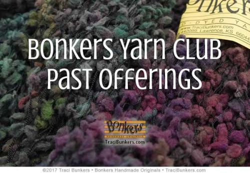 TraciBunkers.com - Past Bonkers Yarn Club Offerings